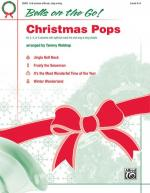 Bells on the Go! Christmas Pops (Featuring: Jingle Bell Rock / Frosty, The Snowman / It's The Most W Sheet Music