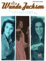 The Best of Wanda Jackson: Let's Have a Party - Book Sheet Music