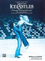 Ice Castles, Theme From (Through The Eyes Of Love) - Sheet Music Sheet Music