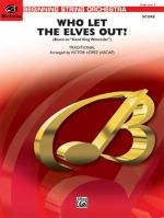 Who Let the Elves Out? - Conductor Score Sheet Music