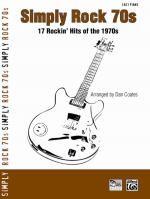 Simply Rock 70s (17 Rockin' Hits of the 1970s) - Book Sheet Music