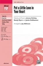 Put a Little Love in Your Heart Sheet Music - Choral Octavo Sheet Music