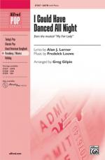 I Could Have Danced All Night (from My Fair Lady) Sheet Music - Choral Octavo Sheet Music