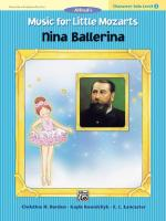Music For Little Mozarts: Character Solo-Nina Ballerina, Level 3 - Sheet Music Sheet Music