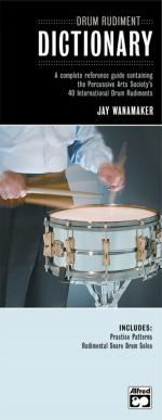 Drum Rudiment Dictionary (A Complete Reference Guide Containing the Percussive Arts Society's 40 Int Sheet Music