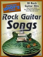 The Complete Idiot's Guide to Rock Guitar Songs (30 Rock Guitar Hits) - Book Sheet Music