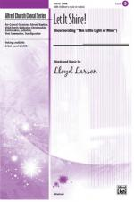 Let It Shine! Sheet Music (Incorporating This Little Light of Mine) - Choral Octavo Sheet Music