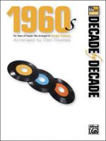 Decade by Decade 1960s (Ten Years of Popular Hits Arranged for EASY PIANO) - Book Sheet Music