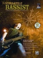 The Versatile Bassist (A Complete Course in a Variety of Musical Styles) - Book & CD Sheet Music