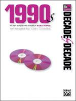 Decade by Decade 1990s (Ten Years of Popular Hits Arranged for EASY PIANO) - Book Sheet Music