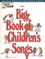 The Big Book Of Children's Songs E-Z Play Today Volume 239 Sheet Music