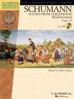 Schumann - Scenes From Childhood (Kinderscenen), Opus 15 Sheet Music
