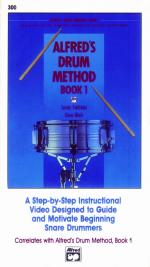 Alfred's Drum Method, Book 1 (A Step-by-Step Instructional Video Designed to Guide and Motivate Begi Sheet Music