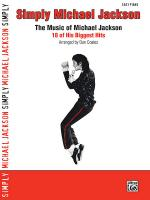 Simply Michael Jackson (The Music of Michael Jackson: 18 of His Biggest Hits) - Book Sheet Music