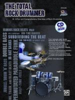 The Total Rock Drummer (A Fun and Comprehensive Overview of Rock Drumming) - Book & CD Sheet Music