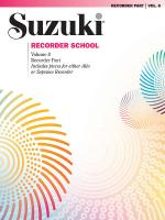 Suzuki Recorder School (Soprano And Alto Recorder) Recorder Part, Volume 8 (Includes pieces for eith Sheet Music