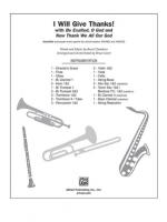 I Will Give Thanks! (Be Exalted, O God / Now Thank We All Our God) - Instrumental Parts Sheet Music