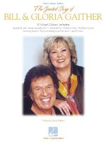 The Greatest Songs Of Bill & Gloria Gaither Sheet Music