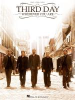 Third Day - Wherever You Are Sheet Music
