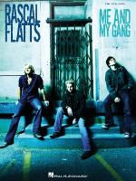 Rascal Flatts - Me And My Gang Sheet Music
