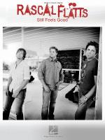 Rascal Flatts - Still Feels Good Sheet Music