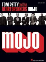 Tom Petty And The Heartbreakers - Mojo Sheet Music