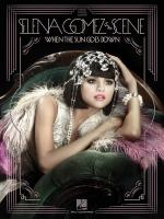 Selena Gomez & The Scene - When The Sun Goes Down Sheet Music