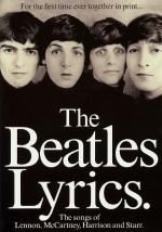 The Beatles Lyrics The Songs Of Lennon, Mccartney, Harrison And Starr Sheet Music