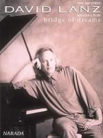 David Lanz - Bridge Of Dreams Sheet Music