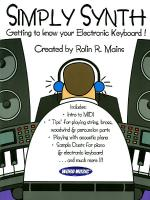Simply Synth Getting To Know Your Electronic Keyboard! Sheet Music