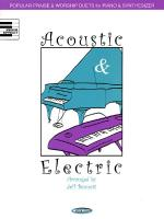 Acoustic & Electric Popular Praise & Worship Duets For Piano & Synthesizer Sheet Music