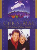 Bill And Gloria Gaither - The Songs Of Christmas Sheet Music