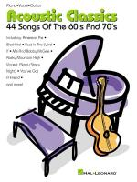 Acoustic Classics 44 Songs Of The '60s And '70s Sheet Music