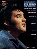 Elvis Songs For Five-Finger Piano Sheet Music