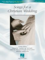 Songs For A Christian Wedding The Christian Musician Sheet Music