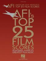 American Film Institute's Top 25 Film Scores Honoring America's Greatest Film Music Sheet Music