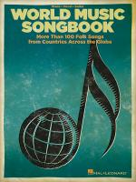 World Music Songbook More Than 100 Folk Songs From Countries Across The Globe Sheet Music