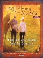 I Will Always Love You 17 Inspirational Love Songs From Today's Top Country Artists Sheet Music