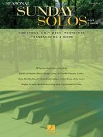 Seasonal Sunday Solos For Piano Christmas, Holy Week, Pentecost, Thanksgiving & More Sheet Music