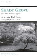 Shady Grove - For SATB Chorus, A Cappella PIANO REDUCTION/VOCAL SCORE Sheet Music