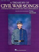 A Treasury Of Civil War Songs Collected, Edited & Arranged By Tom Glazer Sheet Music