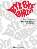 Bye Bye Birdie Vocal Score Sheet Music