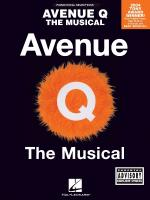Avenue Q - The Musical Piano/Vocal Selections Sheet Music