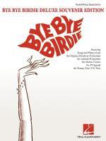 Bye Bye Birdie - Deluxe Souvenir Edition Sheet Music