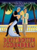 Dirty Rotten Scoundrels Sheet Music
