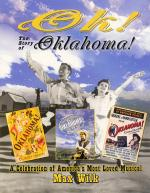 Ok! The Story Of Oklahoma! A Celebration Of America's Most Beloved Musical Sheet Music