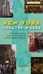 New York Theatre Walks Seven Historical Tours From Times Square To Greenwich Village And Beyond Sheet Music