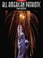 All-American Patriotic Songbook - 2nd Edition Sheet Music