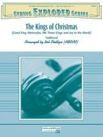 The Kings of Christmas (Featuring: Good King Wenceslas / We Three Kings / Joy to the World) - Conduc Sheet Music