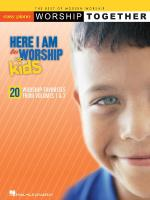 Here I Am To Worship - For Kids Worshiptogether Series Sheet Music